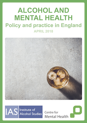 Alcohol and mental health: Policy and practice in England