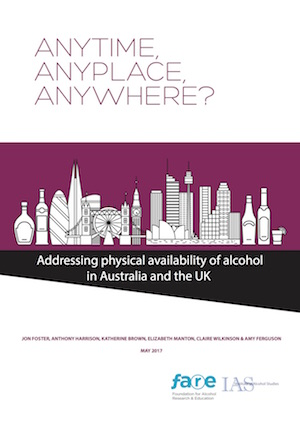Anytime, anyplace, anywhere? Addressing physical availability of alcohol in Australia and the UK
