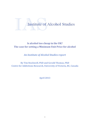 Is alcohol too cheap in the UK? The case for setting a Minimum Unit Price for alcohol