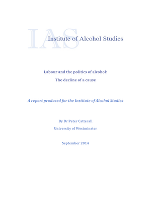 Labour and the politics of alcohol: The decline of a cause