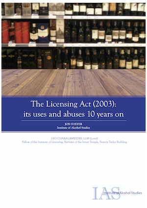 The Licensing Act (2003): its uses and abuses 10 years on